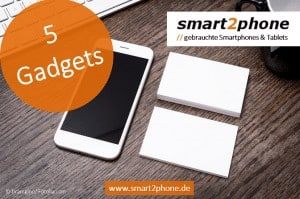 fünf Smartphone Gadgets