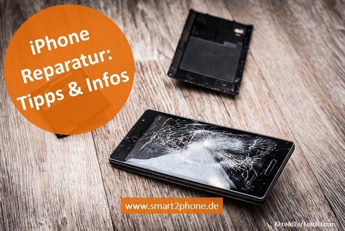 iPhone Reparatur : Tipps & Infos